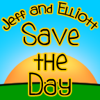 Jeff and Elliott Save the Day